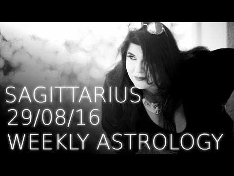 Sagittarius weekly astrology 29th August 2016