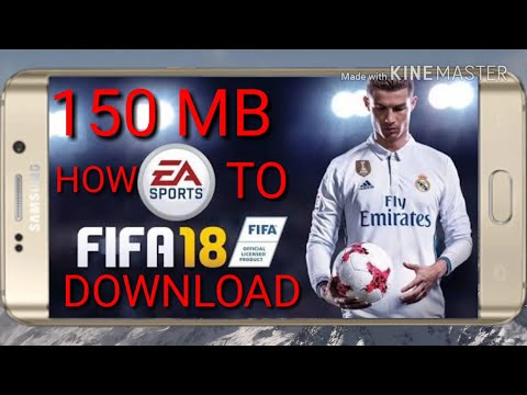 How To Download Fifa 18 On Android APK+OBB+DATA 150 MB