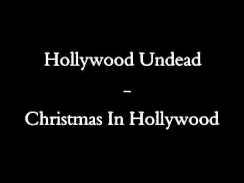 Hollywood Undead - Christmas In Hollywood (clean)