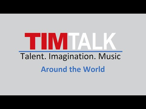 TIM Talk – Around the World