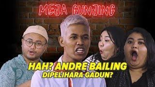 Video MEJA GUNJING - HAH? ANDRE BAILING DIPELIHARA GADUN? MP3, 3GP, MP4, WEBM, AVI, FLV November 2018