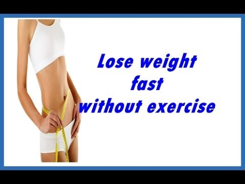 How to lose weight fast in 1 week without exercise