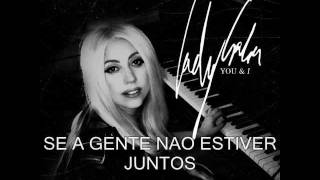 Tradução da nova música da Lady Gaga. Muito linda a musica. Tenho certeza que todos os little monsters vão amar. Visitem meu blog http://www.top20dasbaladas....