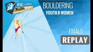 IFSC Youth World Championships - Arco 2019 - BOULDER - Finals - Youth B Women by International Federation of Sport Climbing