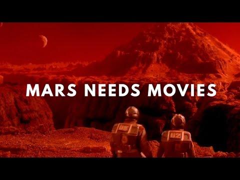 Mars Needs Movies