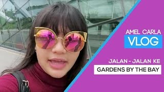 Video MEL VLOG - JALAN-JALAN KE GARDENS BAY THE BAY (SINGAPORE DAY 3) MP3, 3GP, MP4, WEBM, AVI, FLV Februari 2018