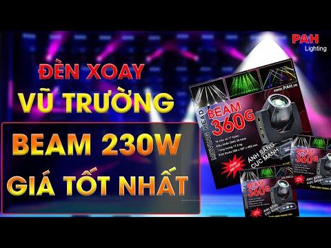 Đèn moving head beam 230w giá rẻ chuyên dùng cho sân khấu ca nhạc, beer club