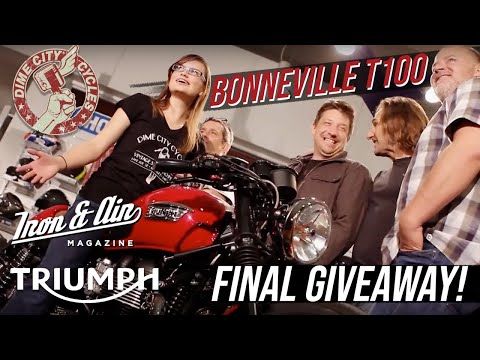 The Dime City, Iron & Air & Triumph Motorcycles Bonneville T100 Giveaway! - Final Giveaway