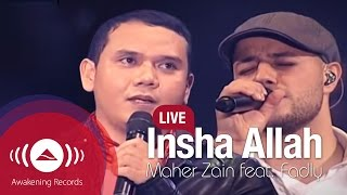 "Video Maher Zain feat. Fadly ""Padi"" - Insha Allah (Live) MP3, 3GP, MP4, WEBM, AVI, FLV Oktober 2018"
