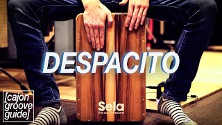 Cajon Lesson: Despacito