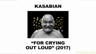 Video Kasabian - For Crying Out Loud [Full Album] (Deluxe Version) MP3, 3GP, MP4, WEBM, AVI, FLV Agustus 2018