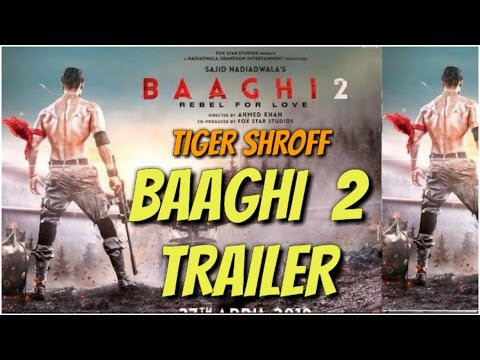 baaghi 2 trailer 2017 tiger shroff movie trailer ,bollywood news, india news,tiger shroff body 2017