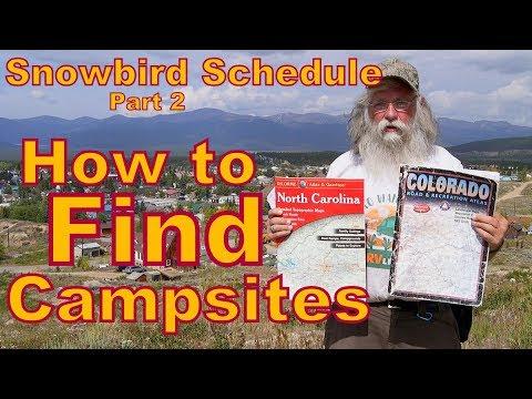 Snowbird Schedule Part 2:   How to Find Campsites