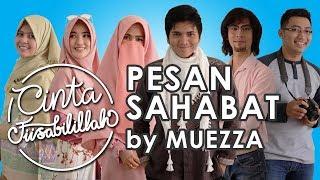Download Lagu Pesan Sahabat - Muezza (OST Cinta Fisabilillah) Lyric Video Mp3