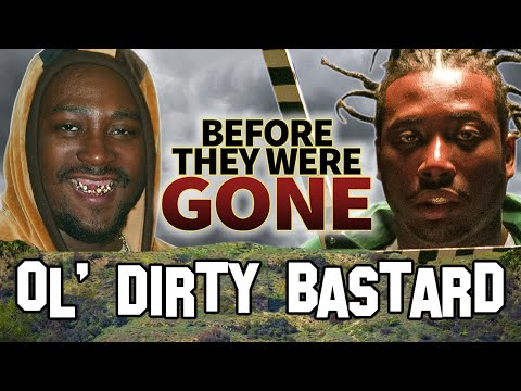 OL' DIRTY BASTARD | BEFORE THEY WERE DEAD