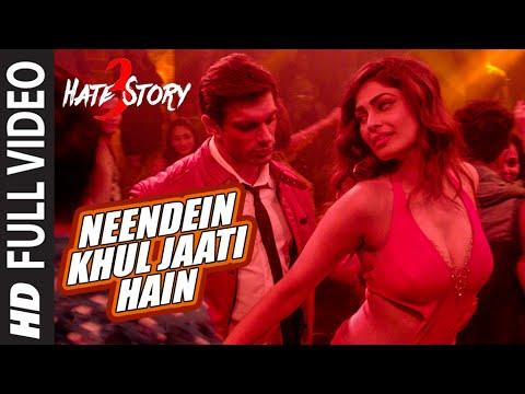 Neendein khul  - Hate Story 3 (2015)