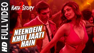 Nonton Neendein Khul Jaati Hain Full Video Song   Hate Story 3 Songs 2015   Karan Singh Grover   Mika Singh Film Subtitle Indonesia Streaming Movie Download