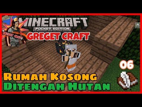 Rumah Kosong Ditengah Hutan !!! #06  Minecraft PE Modded Survival  Greget Craft
