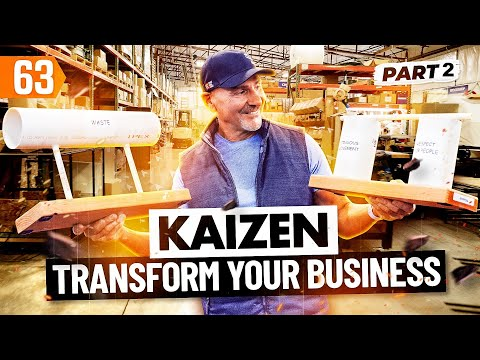 KAIZEN: Transform Your Business and Love It (with Paul Akers) Pt. 2