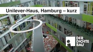 Unilever-Haus, Hamburg - kurz