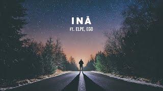 Download Lagu DJ Wich - Iná (ft. Elpe, Ego) Mp3