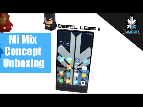 Xiaomi Mi Mix Unboxing and Hands on Review