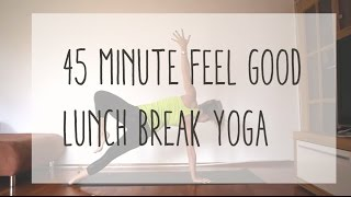 Video 45 Min Feel Good Lunch Break Yoga for Hips and Chest MP3, 3GP, MP4, WEBM, AVI, FLV Maret 2018