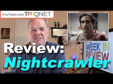 """""""Nightcrawler"""" movie review"""