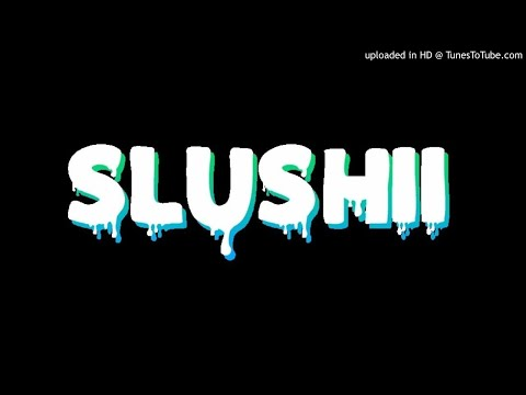 Best Of SLUSHII MIX (Josh Childz)