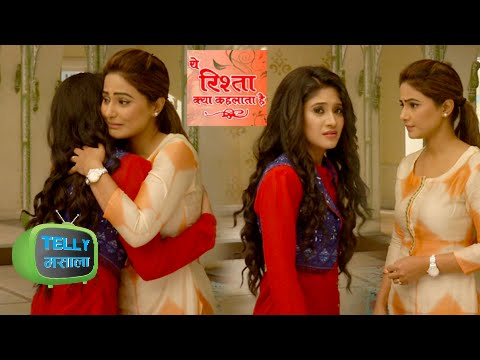 Naira Akshara Get Emotional | Yeh Rishta Kya Kehla
