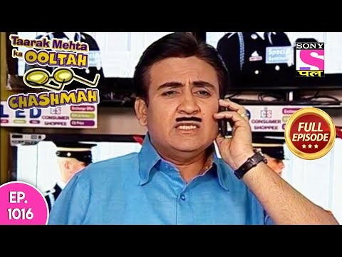 Taarak Mehta Ka Ooltah Chashmah - Full Episode - 1016 - 20th  March, 2018