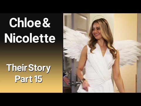 CHLOE & NICOLETTE – Their story Part 15