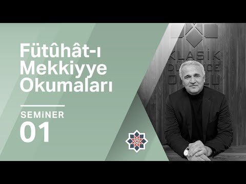 Fütûhât-ı Mekkiyye - I