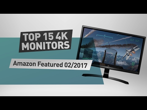 Top 15 4K Monitors Amazon Featured 02/2017