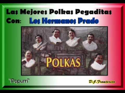 Los Hermanos Prado - Polkas y más polkas (Popurrí)
