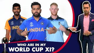 #CWC19: WHO are in my WORLD CUP XI? | #AakashVani