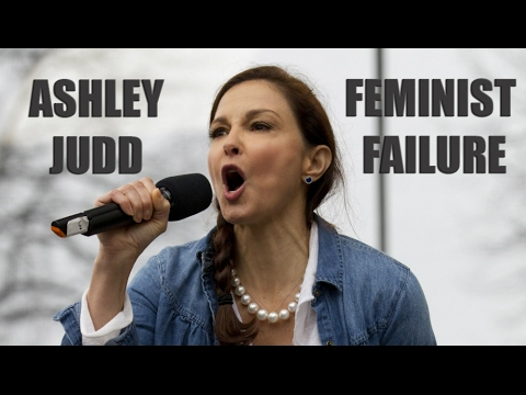 Ashley Judd: Posterchild for Feminist Failure