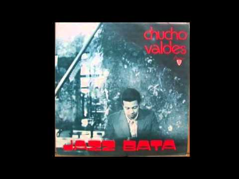 Chucho Valdes – Jazz Bata (Full Album)
