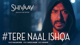 Nonton Tere Naal Ishqa Video Song  ||  SHIVAAY || Kailash Kher | Ajay Devgn | T-Series Film Subtitle Indonesia Streaming Movie Download