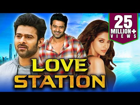 Love Station 2019 South Indian Movies Dubbed In Hindi Full Movie | Prabhas, Charmy Kaur, Asin