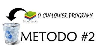 Desinstalar BlueStacks O CUALQUIER PROGRAMA DE DIFÍCIL DESINS...