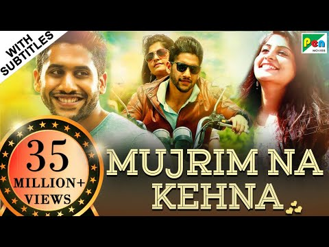 Mujrim Na Kehna (Sahasam Swasaga Sagipo) Hindi Dubbed Movie 2019 | Naga Chaitanya, Manjima Mohan