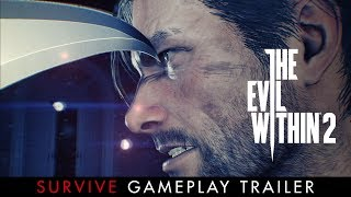 The Evil Within 2 - Survive Gameplay trailer