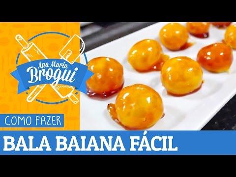 Receitas Doces - COMO FAZER BALA BAIANA FÁCIL  Ana Maria Brogui #199
