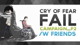 "Video Cry Of Fear  - ""Campaign_P2"" w/ Friends (Indonesia) MP3, 3GP, MP4, WEBM, AVI, FLV Juni 2019"