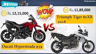 8. Ducati Hyperstrada 939 vs Triumph Tiger 800 XR 2018 Comparison Review