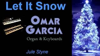 Download Lagu Let It Snow - Omar Garcia - Organ & Keyboards Mp3