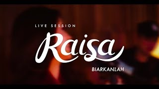 Video Raisa - Biarkanlah (Live Session) MP3, 3GP, MP4, WEBM, AVI, FLV Agustus 2018