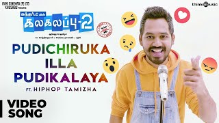 Video Kalakalappu 2 | Pudichiruka illa Pudikalaya Video Song Feat. Hiphop Tamizha | Sundar C MP3, 3GP, MP4, WEBM, AVI, FLV April 2018
