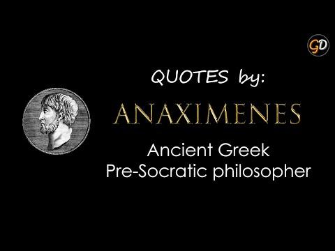 Quotes by Anaximenes of Miletus (Ancient Greek Pre-Socratic Philosopher)